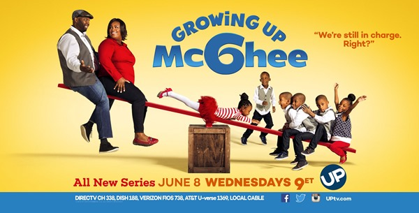 Growing Up McGhee premiers on June 8 on the UPtv network