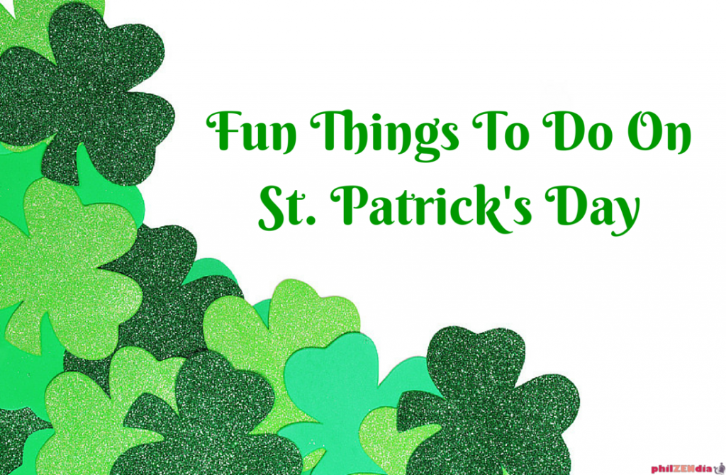 Fun things to do on St Patrick's Day