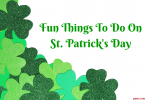 Fun things to do on St. Patrick's Day