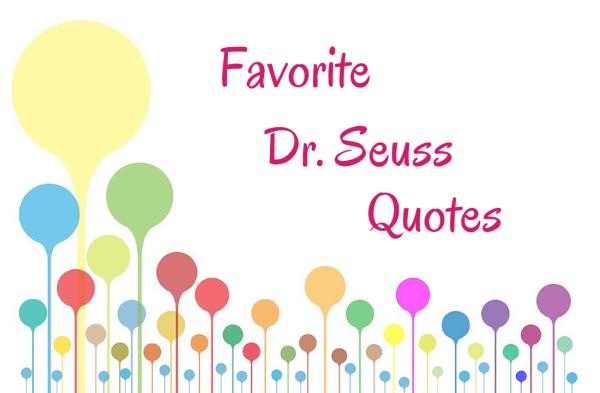 Favorite Dr. Seuss Quotes