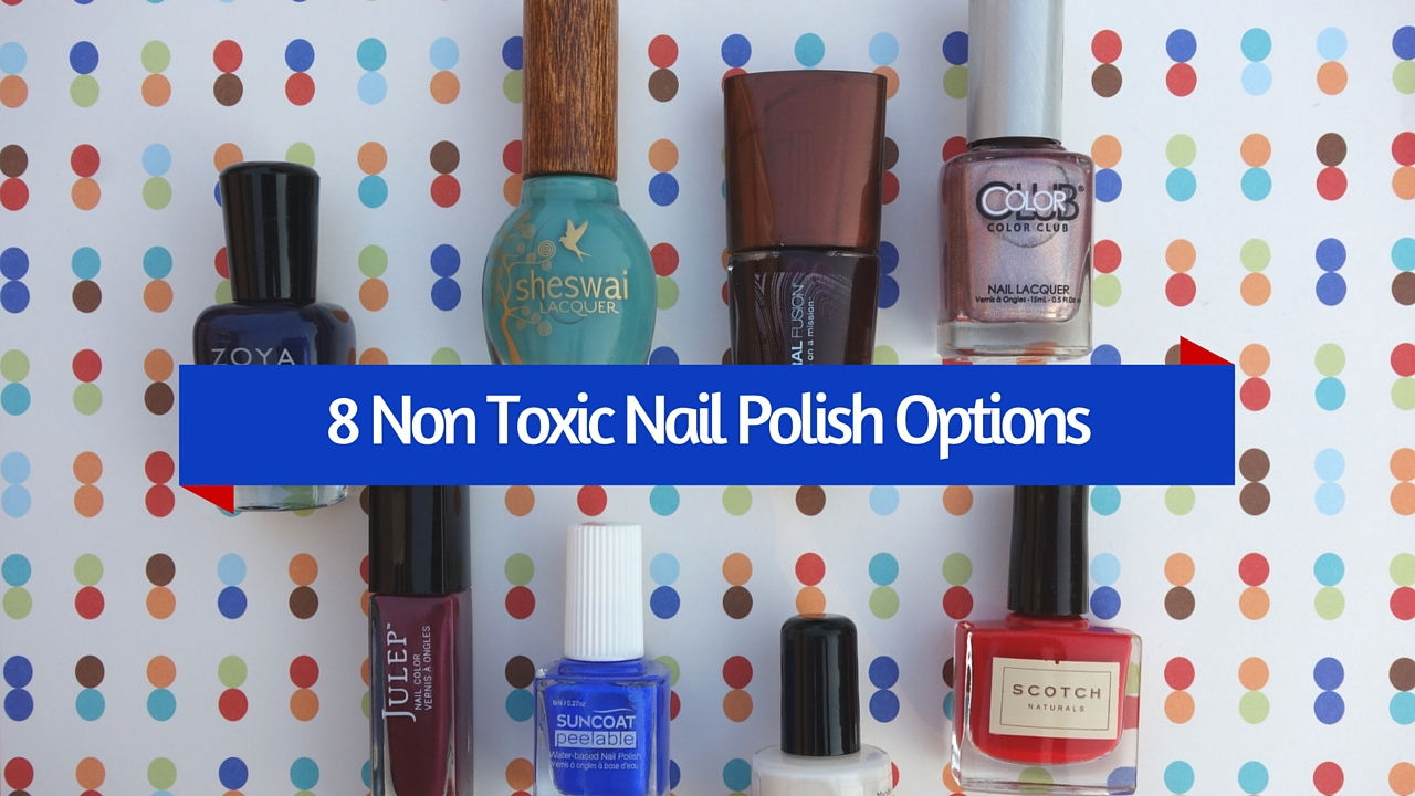 Non Toxic Nail Polish List