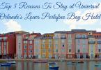 Top reasons to stay at Loews Portofino Bay Hotel
