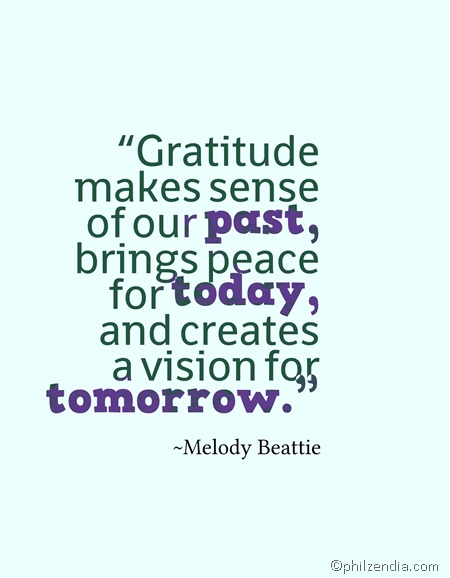 Quotes About Gratitude - Gratitude makes sense of our past