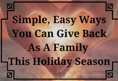 Simple Easy Ways You can Give Back as a Family