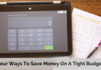 Four Ways To Save Money On A Tight Budget