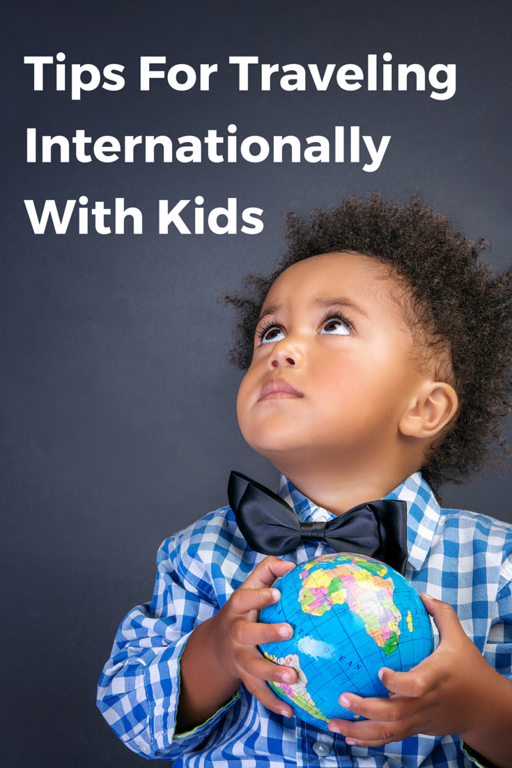 Tips For Traveling Internationally with kids