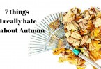 7 things I hate about autumn