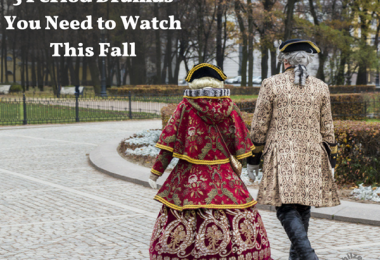 period dramas to watch this fall