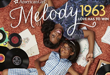 An American Girl Story—Melody 1963: Love Has to Win