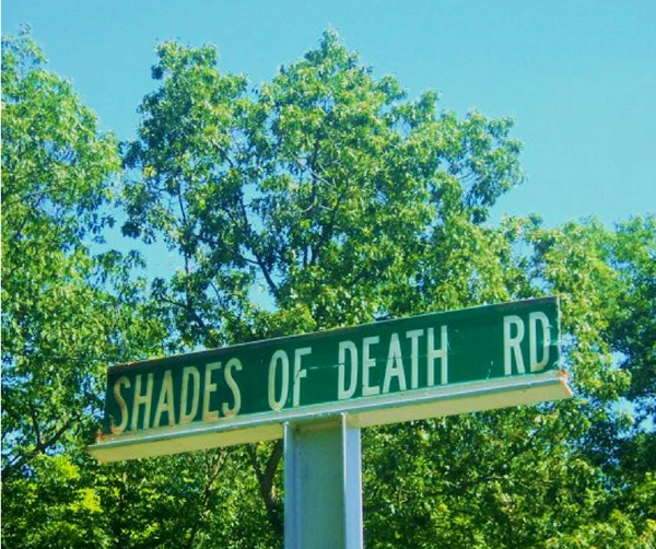 Shades of Death Road Street Sign