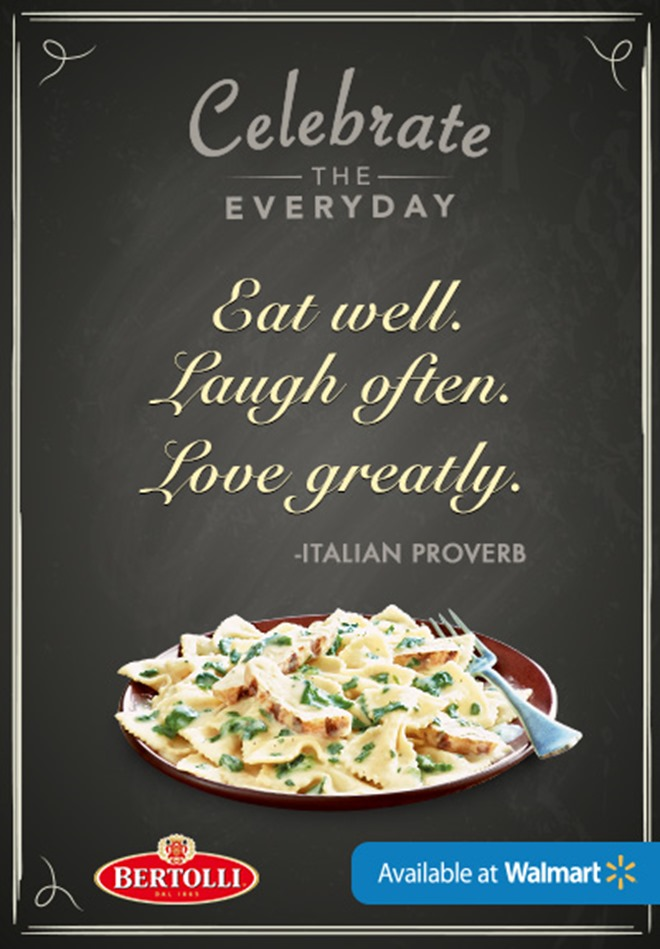 Celebrate the everyday - Italian proverb