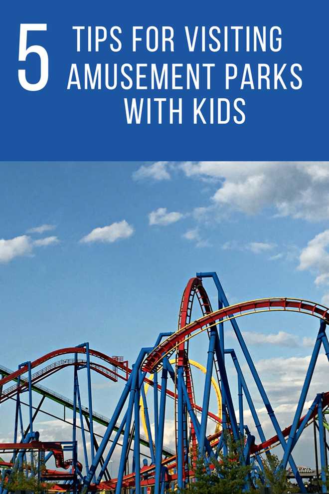 5 Tips For Visiting Amusement Parks With Kids