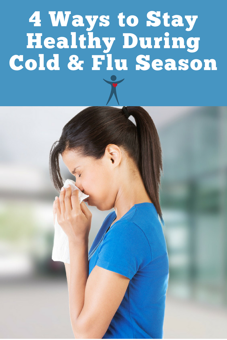 4 Easy Ways to Stay Healthy During Cold and Flu Season