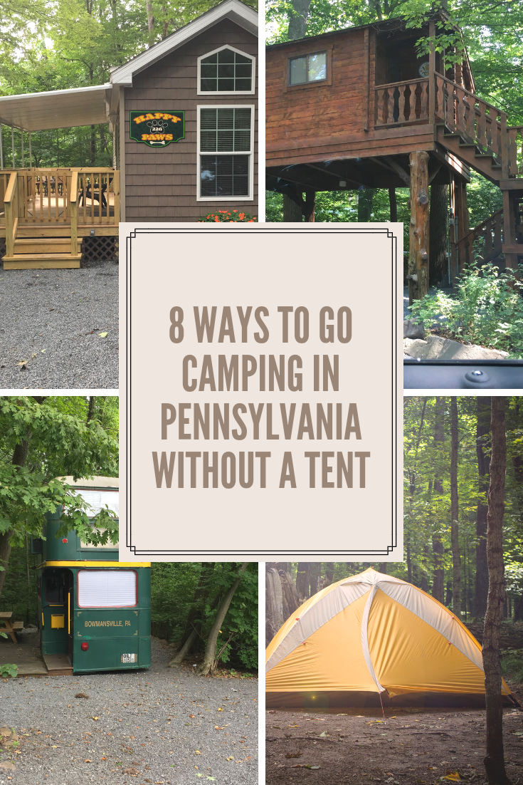 8 Ways To Go Camping In Pennsylvania - Without A Tent