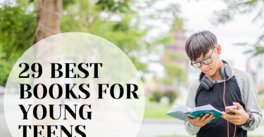 29 Best Books For Young Teens
