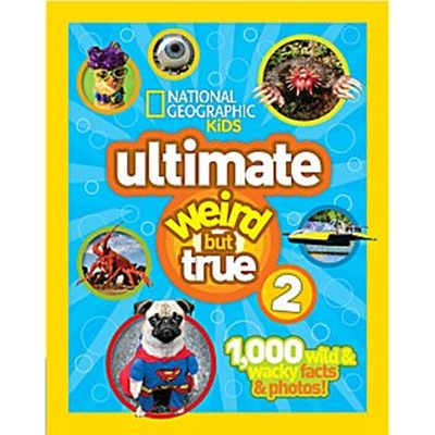 Ultimate Weird But True 2 book cover